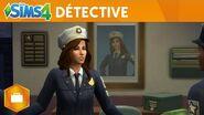 Les Sims 4 Au Travail Trailer de gameplay Détective officiel