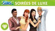 Les Sims 4 kit d'objets Soirées de luxe bande-annonce officielle