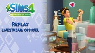 Livestream officiel - Les Sims 4 Premier animal de compagnie