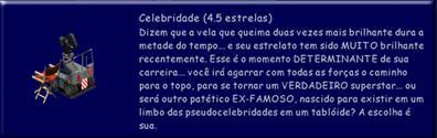 Fama - Celebridade (4,5)