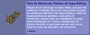 Pista de Obstáculos Martirex da Super-Esforço (descrição)