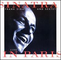 Sinatra & Sextet Live in Paris