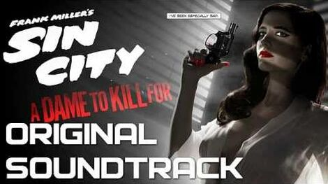 01 Main Title - Sin City A Dame to Kill For - Original Soundtrack (Score) OST 2014