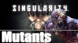 Singularity - Mutants