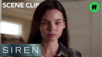 Siren Season 1, Episode 10 Ryn Says Goodbye to Donna Freeform