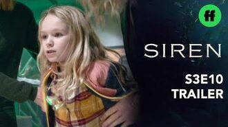 Siren Season 3 Finale Trailer Hope Is Taken