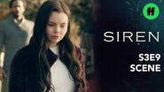 Siren Season 3, Episode 9 Ryn & Hope Are Reunited Freeform