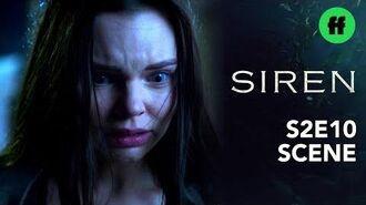 Siren Season 2, Episode 10 Ryn Loses Control Freeform