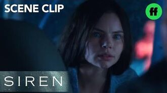 Siren Episode 2 You're Real Freeform