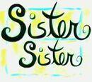 Sister, Sister Wiki