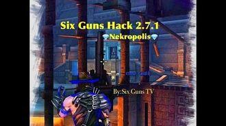 Six Guns Glitch 2.7.1 - Nekropolis