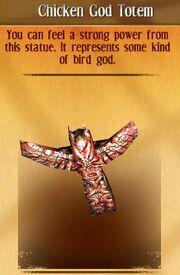 Chicken god totem