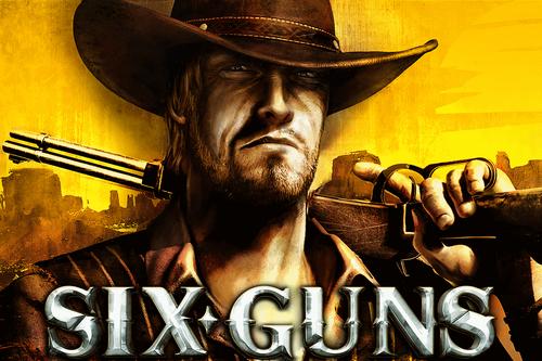 Six Guns Wiki