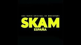 Trailer SKAM ESPAÑA