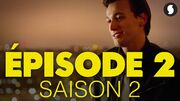 Saison 2 épisode 2