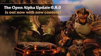 Latest Trailer Open Alpha Update 0.8.0
