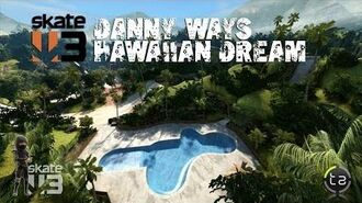 Skate 3 - Danny Ways Hawaiian Dream DLC (Film Challenges)