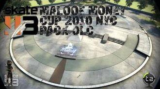 Skate 3 - Maloof Money Cup 2010 NYC DLC Secret Tranny Park OTL