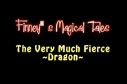 Skippy Shorts Finney's Magical Tales The Very Much Fierce Dragon