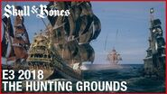 Skull & Bones E3 2018 The Hunting Grounds Gameplay Walkthrough Ubisoft NA