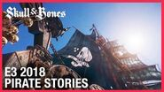 E3 2018 Skull And Bones Pirate Stories from The Indian Ocean Ubisoft NA