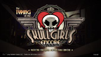 The Typing of the Skullgirls Encore
