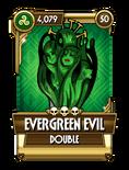 Evergreen Evil