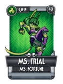 Ms. Trial