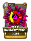 Rainbow Blight