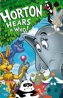 Skunk's Adventures of Horton Hears a Who