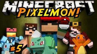 Minecraft Pixelmon Episode 5!