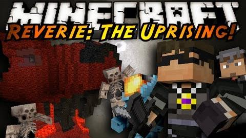 Minecraft Reverie The Uprising Part Two!