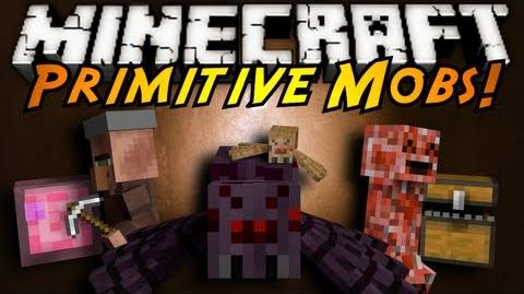 Minecraft Mod Showcase PRIMITIVE MOBS!