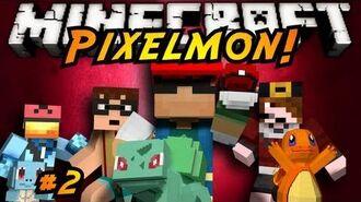 Minecraft Pixelmon Episode 2!