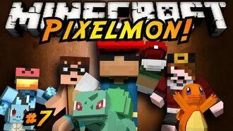 Minecraft Pixelmon Episode 7!