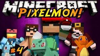 Minecraft Pixelmon Episode 4!