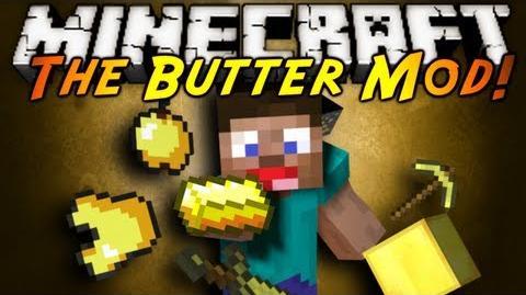 Minecraft Mod Showcase THE BUTTER MOD!