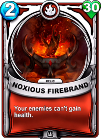 Noxious Firebrand - Reliccard