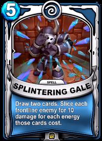 Splintering Galecard