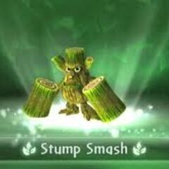 Stump Smash entrando al juego.