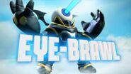 Eye-Brawl Trailer