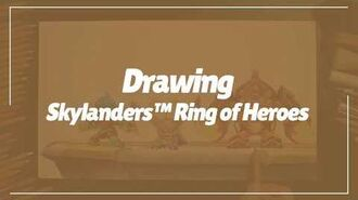 Skylanders™ Ring of Heroes Hand Drawing - Full ver.