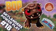 Skylanders Power Play Bop l Skylanders Trap Team l Skylanders