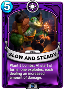 Slow and Steadycard