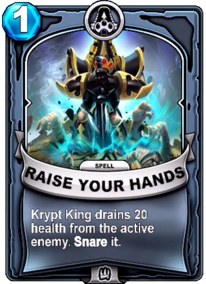 Raise Your Handscard Common Krypt King