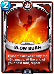 Slow Burncard