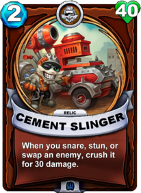 Cement Slinger - Reliquiacard