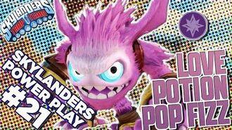 Skylanders Power Play Love Potion Pop Fizz l Skylanders Trap Team l Skylanders