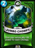 Jumbo Chompy