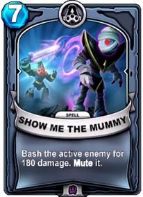 Show Me The Mummycard